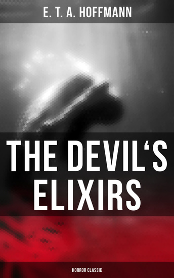 The Devil's Elixirs (Horror Classic) - cover