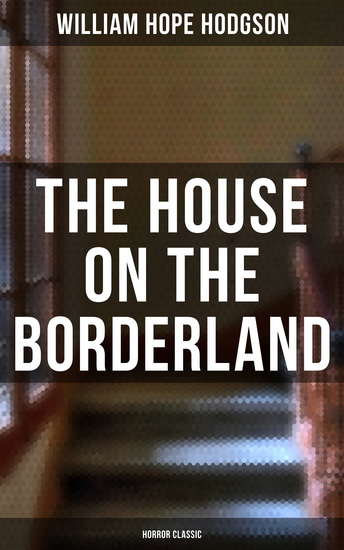 The House on the Borderland (Horror Classic) - cover