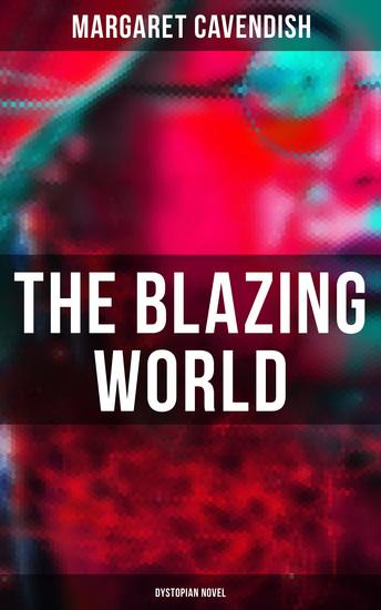 The Blazing World (Dystopian Novel) - cover