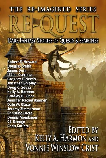 Re-Quest: Dark Fantasy Stories of Quests & Searches - The Re-Imagined Series #3 - cover