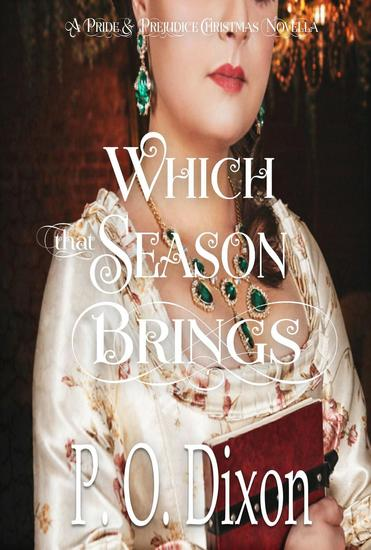 Which that Season Brings: A Pride and Prejudice Christmas Novella - cover