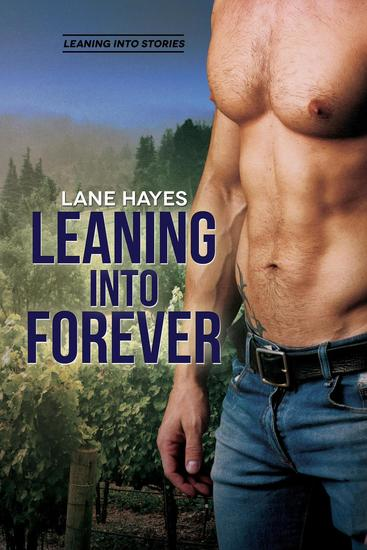 Leaning Into Forever - Leaning Into Stories #7 - cover