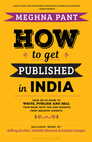 How to Get Published in India - Your go-to guide to write publish and sell your book with tips and insights from industry experts - cover