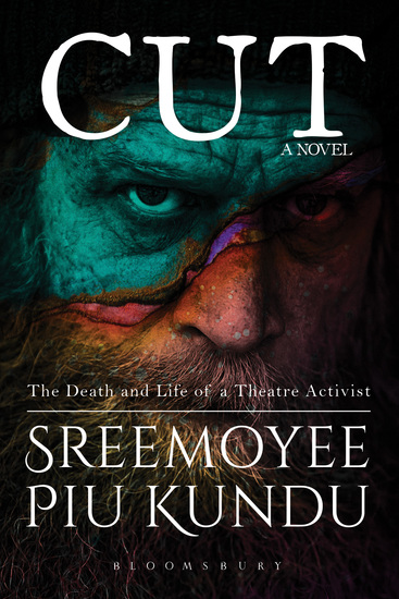 Cut - The Death and Life of a Theatre Activist - cover