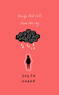 Read online Things That Fall from the Sky by Selja Ahava