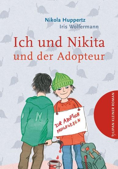 Ich und Nikita und der Adopteur - cover