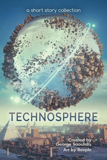 Technosphere: A Short Story Collection - Spitwrite #3 - cover