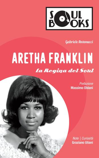 Aretha Franklin - La Regina del Soul - cover