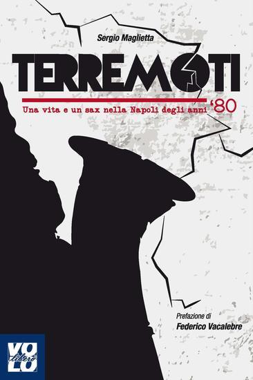 Terremoti - Una vita e un sax nella Napoli degli anni ottanta - cover