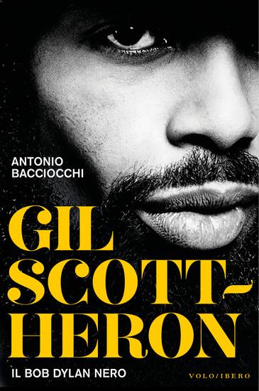 Gil Scott Heron - Il Bob Dylan Nero - cover