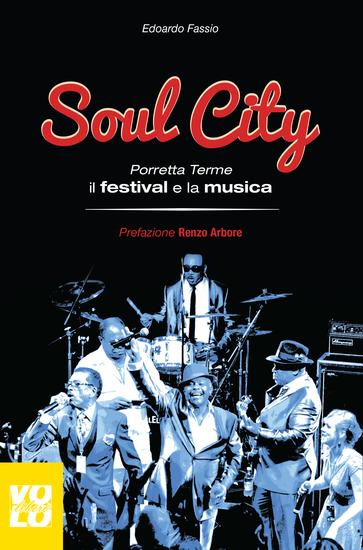 Soul City - Porretta Terme il festival e la musica - cover