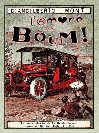 L'amore che fa Boum! - La vera storia della banda Bonnot - cover