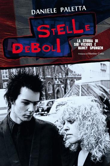 Stelle deboli - La storia di Sid Vicius e Nancy Spungen - cover