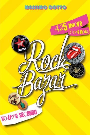 Rock Bazar Volume Secondo - 425 nuove storie rock - cover