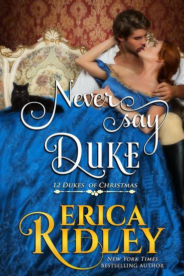 Never Say Duke - 12 Dukes of Christmas #4 - cover