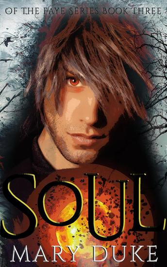 Soul - Of the Faye Series #3 - cover