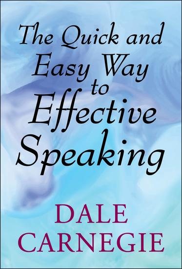 The Quick and Easy Way to Effective Speaking - cover