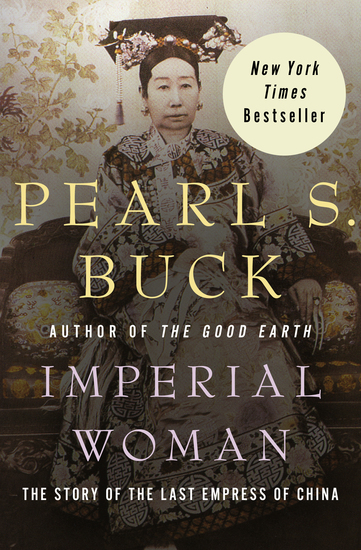 Imperial Woman - The Story of the Last Empress of China - cover
