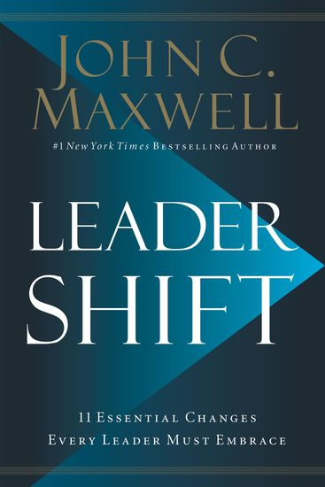 Leadershift - The 11 Essential Changes Every Leader Must Embrace - cover
