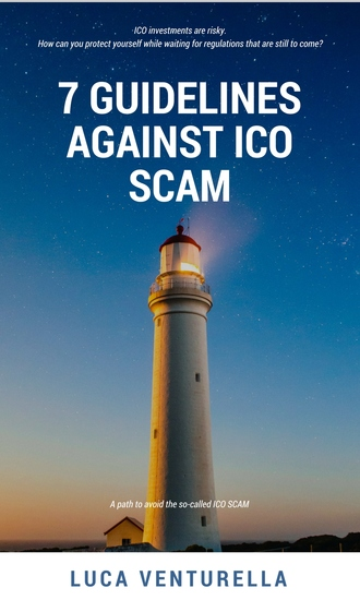 7 Guidelines Against ICO Scam - A Path to Avoid the So-Called ICO Scam - cover