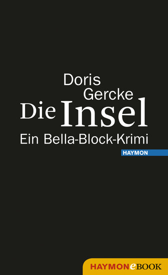 Die Insel - Ein Bella-Block-Krimi - cover