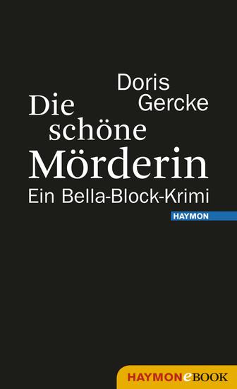 Die schöne Mörderin - Ein Bella-Block-Krimi - cover