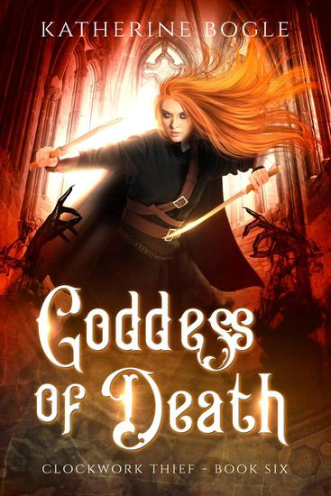 Goddess of Death - Clockwork Thief #6 - cover