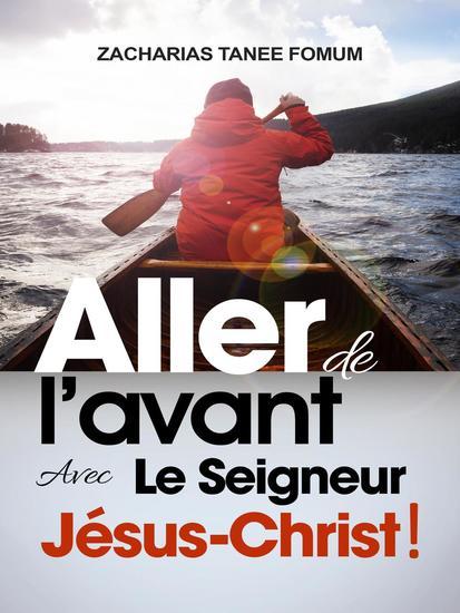 Aller de L'avant Avec le Seigneur Jésus-Christ ! - ZTF: Autres Titres #10 - cover