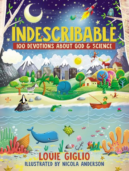 Indescribable - 100 Devotions for Kids About God and Science - cover