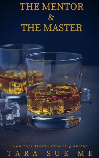The Mentor and the Master - A Submissive Series Novella - cover