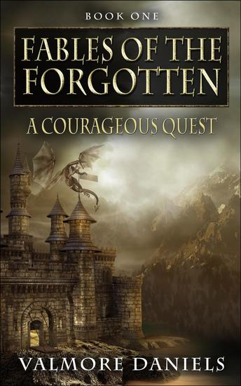 A Courageous Quest - Fables Of The Forgotten - cover