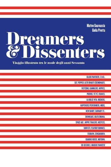 Dreamers & Dissenters - Viaggio Illustrato tra le mode degli anni sessanta - cover