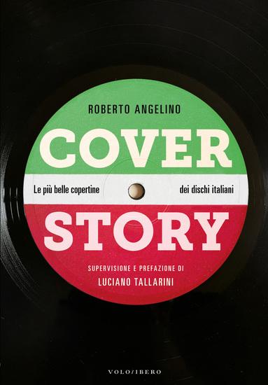 Cover Story - Le più belle copertine dei dischi italiani - cover