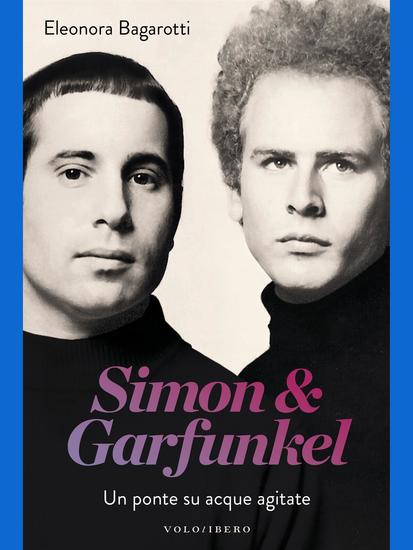Simon & Garfunkel - Un ponte su acque agitate - cover