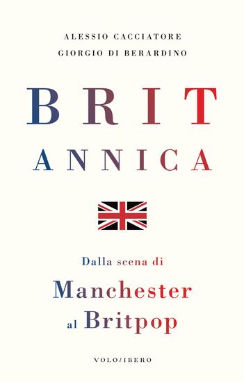 Britannica - Dalla scena di Manchester al Britpop - cover