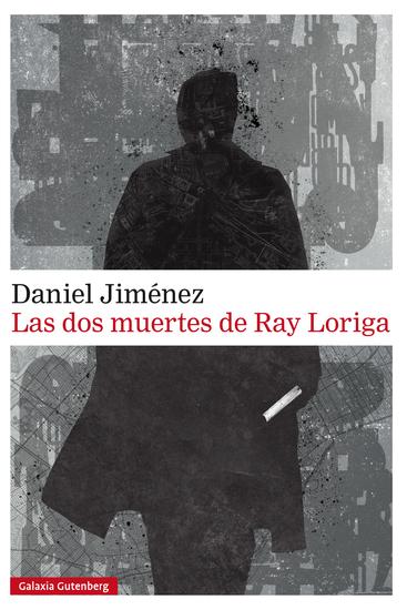 Las dos muertes de Ray Loriga - cover