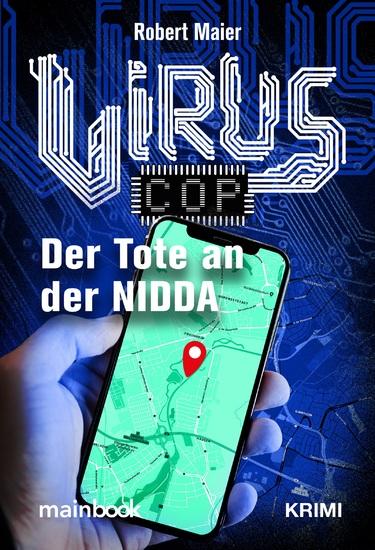 Virus-Cop: Der Tote an der Nidda - Krimi - cover