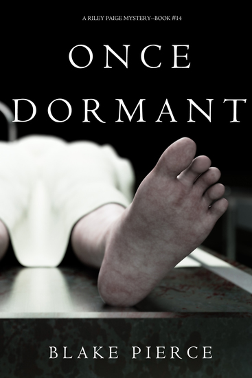 Once Dormant (A Riley Paige Mystery—Book 14) - cover