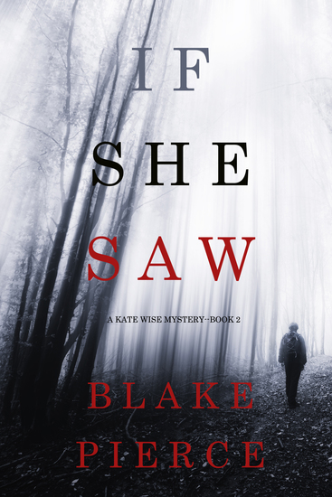If She Saw (A Kate Wise Mystery—Book 2) - cover