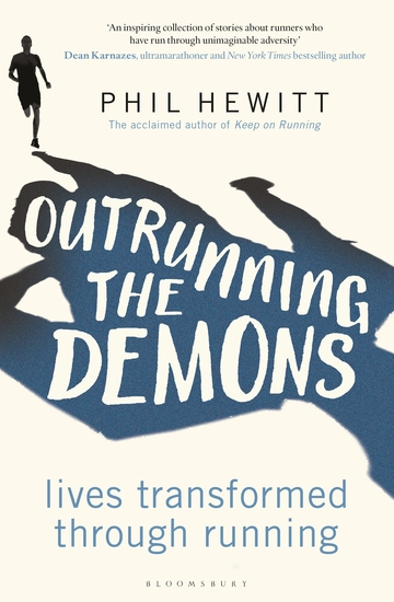 Outrunning the Demons - Lives Transformed through Running - cover