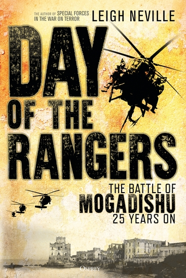 Day of the Rangers - The Battle of Mogadishu 25 Years On - cover