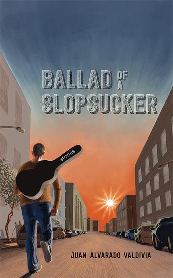 Ballad of a Slopsucker - Stories - cover
