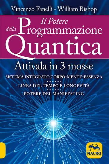 Il potere della programmazione quantica - Attivala in 3 mosse - cover