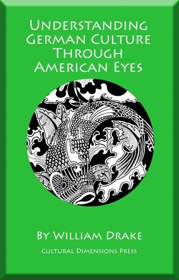 Understanding German Culture Through American Eyes - cover