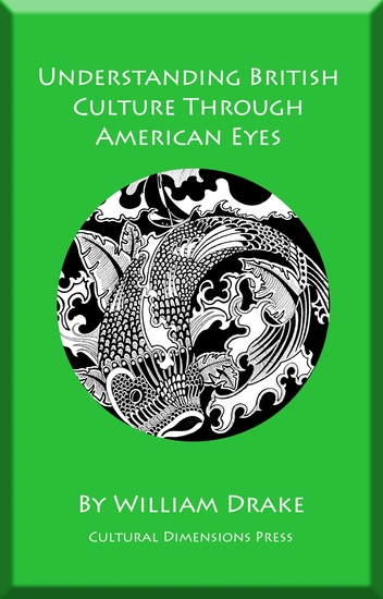 Understanding British Culture Through American Eyes - cover