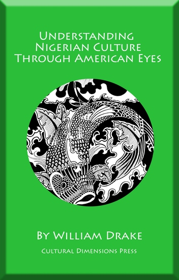 Understanding Nigerian Culture Through American Eyes - cover