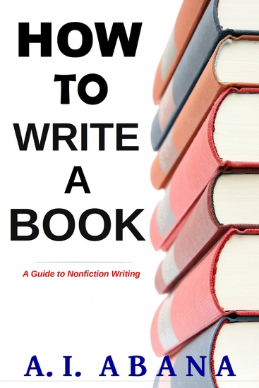 How to Write a Book - A Guide to Nonfiction Writing - cover