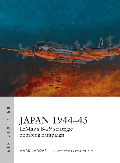 Japan 1944–45 - LeMay's B-29 strategic bombing campaign - cover