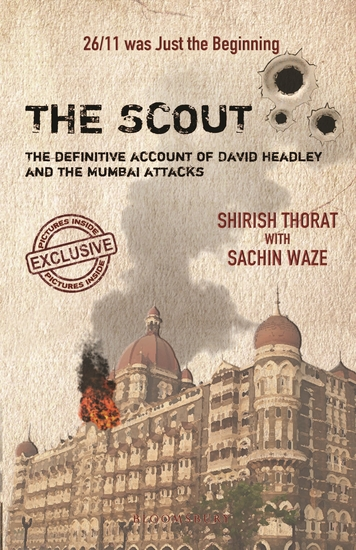 The Scout - The Definitive Account of David Headley and the Mumbai Attacks - cover