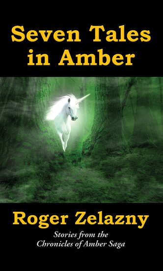 Seven Tales in Amber - Stories from the Chronicles of Amber Saga - cover